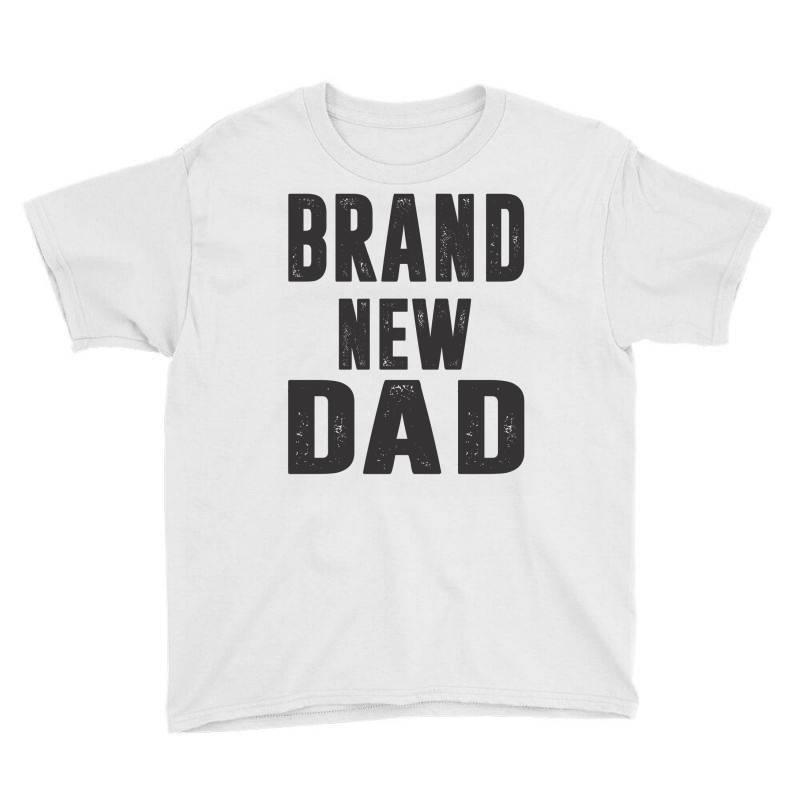 Brand New Dad Youth Tee   Artistshot