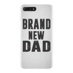 Brand New Dad iPhone 7 Plus Case | Artistshot
