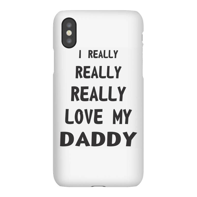 I Really Love My Daddy Iphonex Case | Artistshot