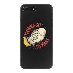 i wanna go to mars iPhone 7 Plus Case | Artistshot