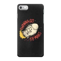 i wanna go to mars iPhone 7 Case | Artistshot