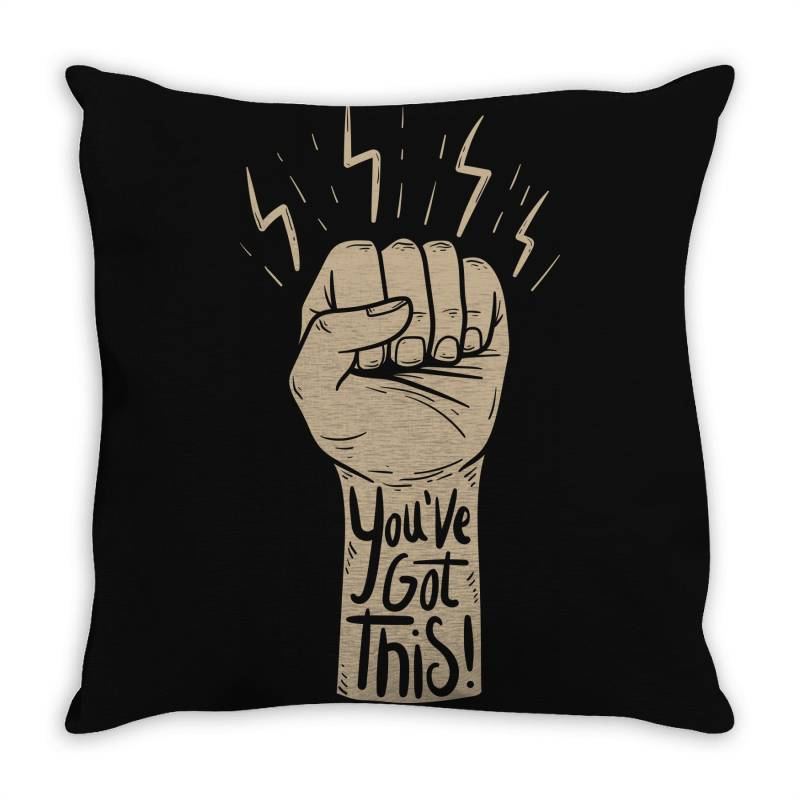 You've Got This Throw Pillow | Artistshot