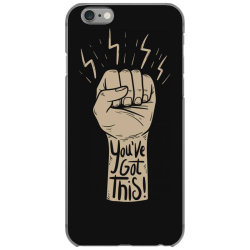 You've got this iPhone 6/6s Case | Artistshot