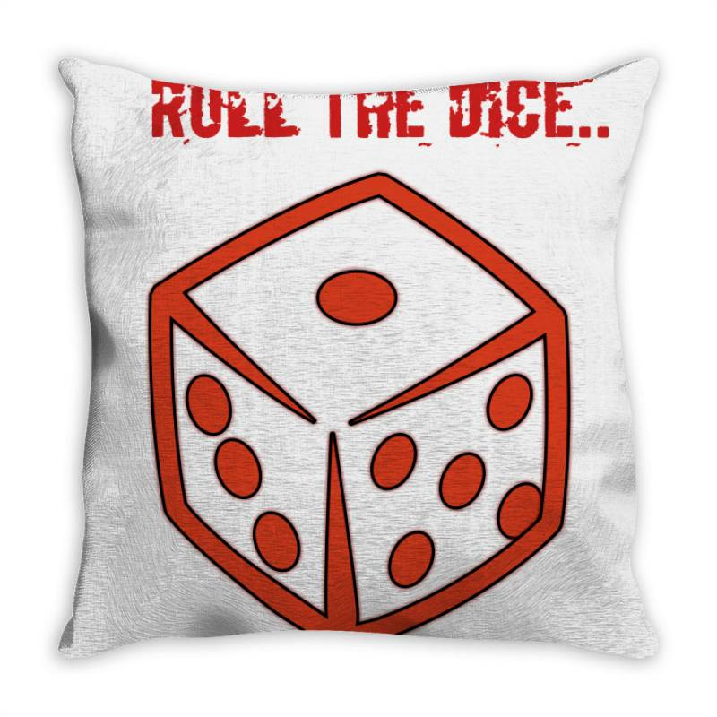Roll The Dice Throw Pillow | Artistshot