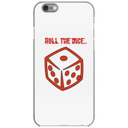 Roll The Dice iPhone 6/6s Case | Artistshot