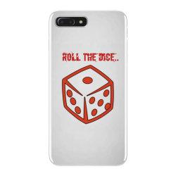Roll The Dice iPhone 7 Plus Case | Artistshot