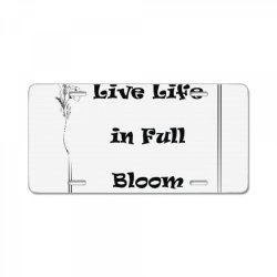 chest Live life in full bloom chest placement print License Plate | Artistshot
