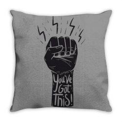 You've got this Throw Pillow | Artistshot