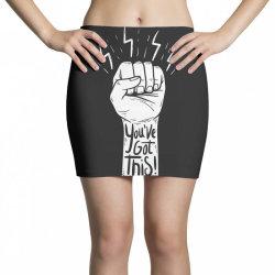 You've got this Mini Skirts | Artistshot