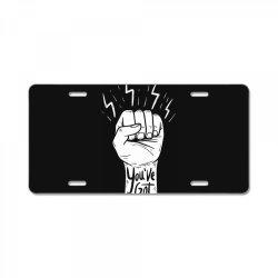 You've got this License Plate | Artistshot