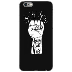 You've got this iPhone 6/6s Case | Artistshot