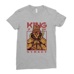 King of the street Ladies Fitted T-Shirt | Artistshot