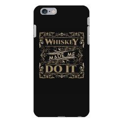 Whiskey, Scotland, drink iPhone 6 Plus/6s Plus Case | Artistshot