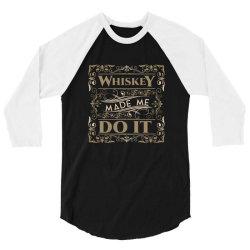 Whiskey, Scotland, drink 3/4 Sleeve Shirt | Artistshot