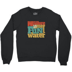 Whiskey, single malt, blended Crewneck Sweatshirt | Artistshot