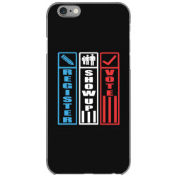register show up vote iPhone 6/6s Case | Artistshot