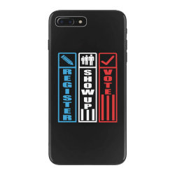 register show up vote iPhone 7 Plus Case | Artistshot
