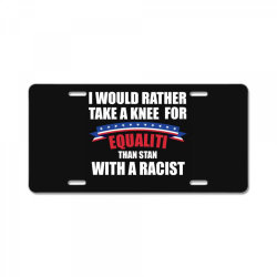 take a knee for equality License Plate | Artistshot