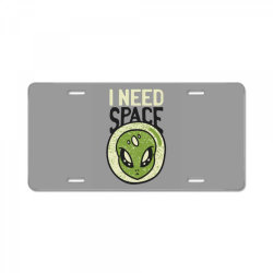 Need space alien, aliens quote License Plate | Artistshot