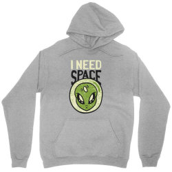 Need space alien, aliens quote Unisex Hoodie | Artistshot