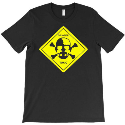 Walter White Danger Toxic Breaking Bad T-shirt Designed By Funtee