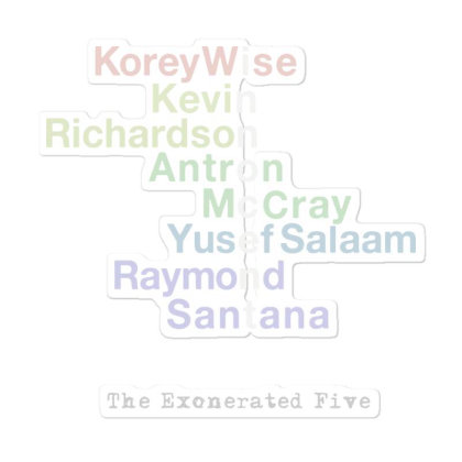 Tribute To The Exonerated Five Sticker Designed By Pinkanzee