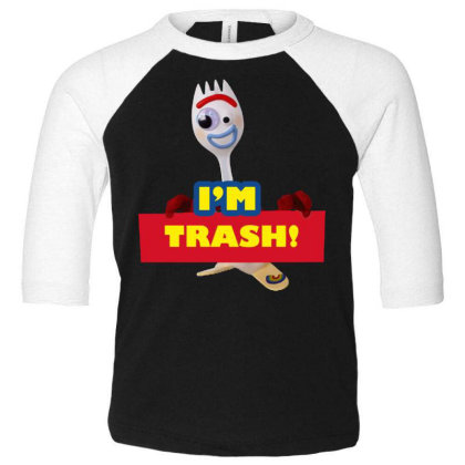 I'm Trash   Forkie Toddler 3/4 Sleeve Tee Designed By Pinkanzee