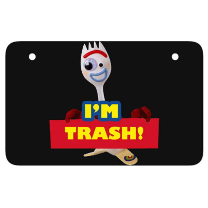 I'm Trash   Forkie Atv License Plate Designed By Pinkanzee