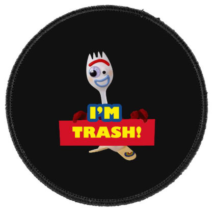 I'm Trash   Forkie Round Patch Designed By Pinkanzee