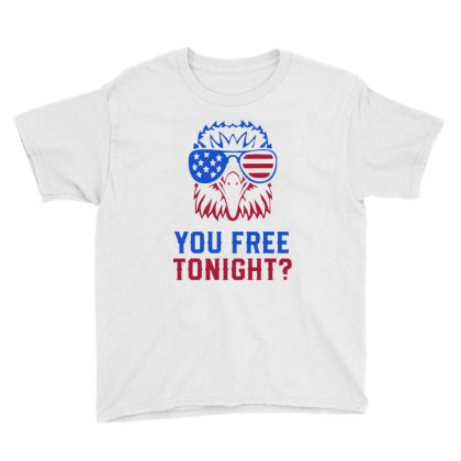 You Free Tonight Usa Youth Tee Designed By Tht