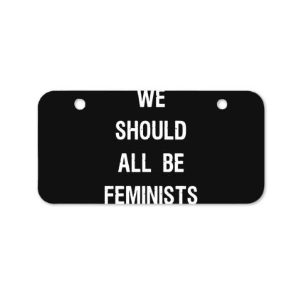 We Should All Be Feminists Bicycle License Plate Designed By Pinkanzee