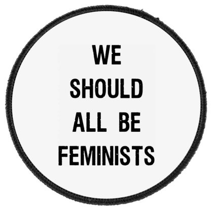 We Should All Be Feminists Round Patch Designed By Pinkanzee