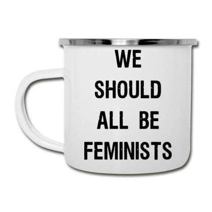 We Should All Be Feminists Camper Cup Designed By Pinkanzee