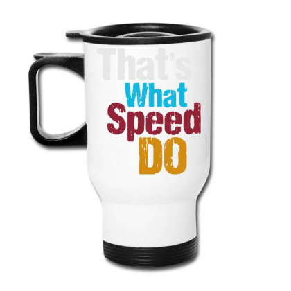 That's What Travel Mug Designed By Pinkanzee
