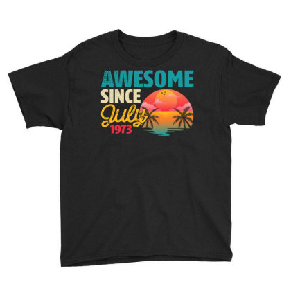 Awesome Since July 1973 Youth Tee Designed By Badaudesign