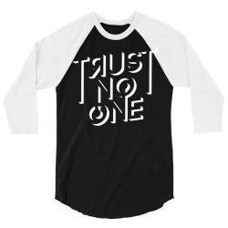 trust no one 3/4 Sleeve Shirt | Artistshot