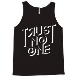 trust no one Tank Top | Artistshot