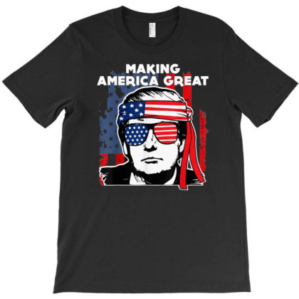 Making America Great T-shirt Designed By Kakashop