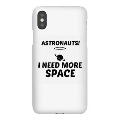 Need More Space Iphonex Case Designed By Perfect Designers
