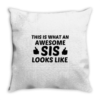 Sis Awesome Throw Pillow Designed By Perfect Designers