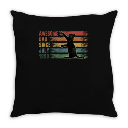 Awesome Dad Since July 1950 Cat Throw Pillow Designed By Badaudesign