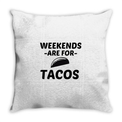 Tacos Weekend Throw Pillow Designed By Perfect Designers