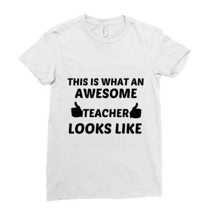 Teacher Awesome Ladies Fitted T-shirt Designed By Perfect Designers