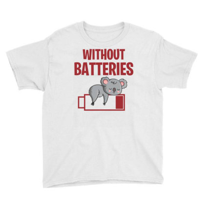 Without Batteries Koala Youth Tee Designed By Badaudesign