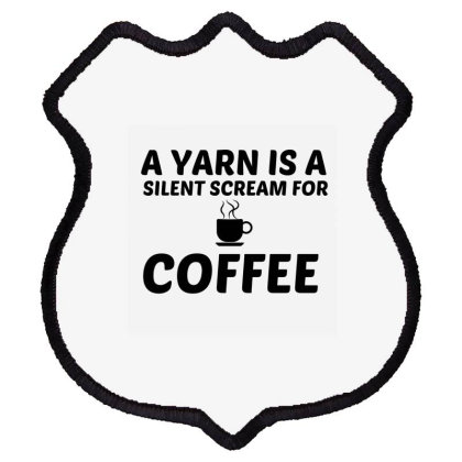 Yarn Silent Scream For Coffee Shield Patch Designed By Perfect Designers