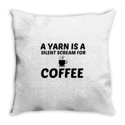yarn silent scream for coffee Throw Pillow | Artistshot