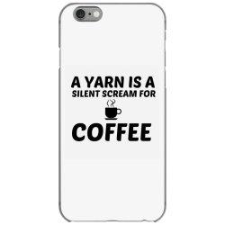 yarn silent scream for coffee iPhone 6/6s Case | Artistshot