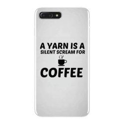 yarn silent scream for coffee iPhone 7 Plus Case | Artistshot