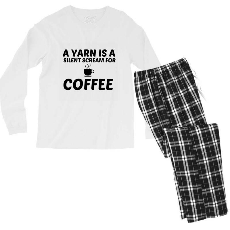 Yarn Silent Scream For Coffee Men's Long Sleeve Pajama Set | Artistshot
