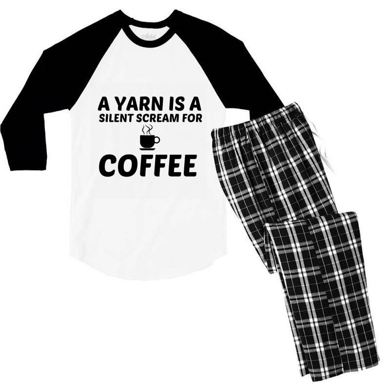 Yarn Silent Scream For Coffee Men's 3/4 Sleeve Pajama Set | Artistshot